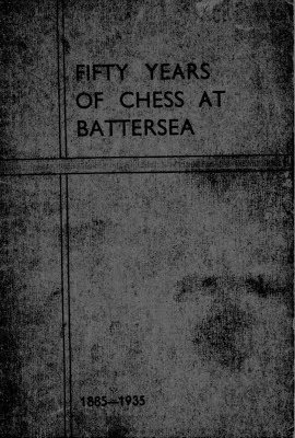 Fifty Years of Chess at Battersea
