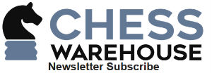 ChessWarehouse Newsletter