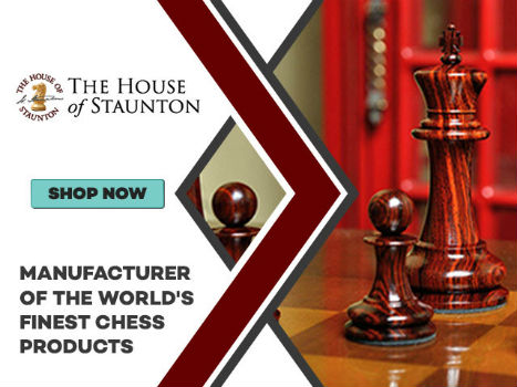 The House of Staunton - Manufacturer Of The World's Finest Chess Products Banner